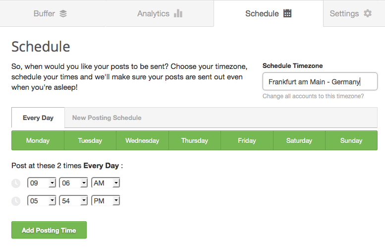 Buffer allows to select time zone and to schedule publishing times ...