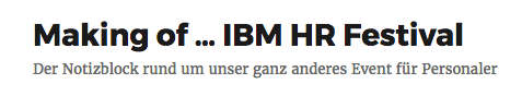 u%cc%88ber_diesen_notizblock_-_making_of__ibm_hr_festival