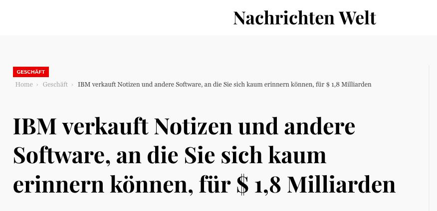 IBM_verkauft_Notizen_und_andere_Software__an_die_Sie_sich_kaum_erinnern_können__für___1_8_Milliarden_-_Nachrichten_Welt.png